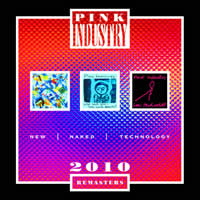 Pink Industry - New Naked Technology